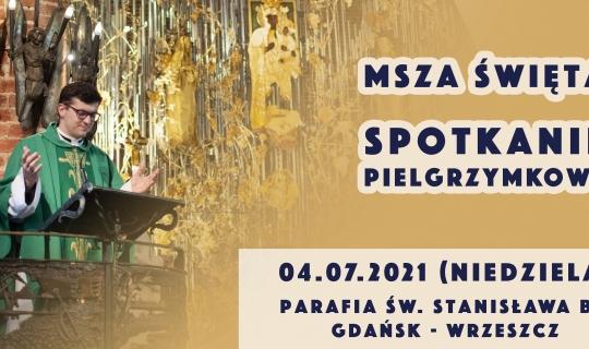 Spotkanie przed Gdańską Pieszą Pielgrzymką na Jasną Górę
